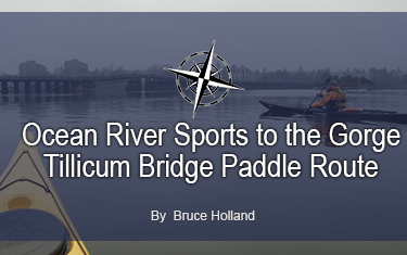 Ocean River Sports to the Gorge Tillicum Bridge Paddle Route