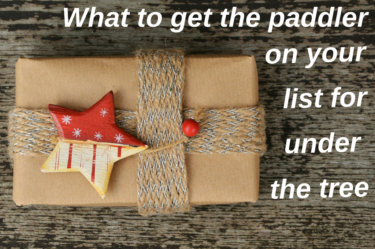 Top Gift ideas for the Paddler