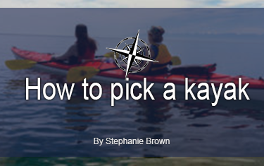 How to pick a kayak