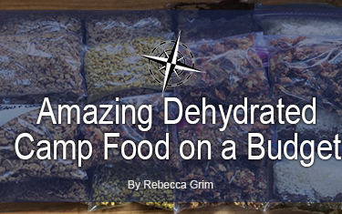 Amazing Dehydrated Camp Food on a Budget