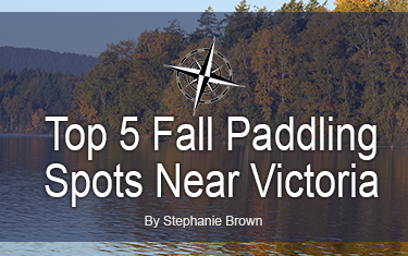 Top 5 Fall Paddling Spots near Victoria