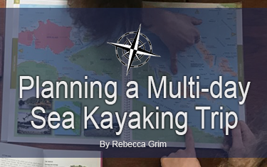 Planning a Multi-day Sea Kayaking Trip