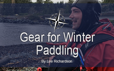 Gear for Winter Kayaking