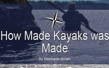 How Made Kayaks was Made