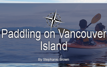 Paddling on Vancouver Island