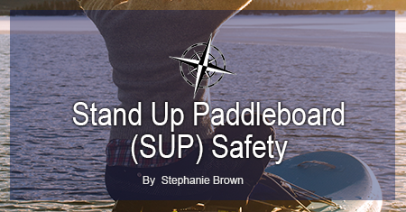 Stand Up Paddleboard (SUP) Safety around Victoria, BC